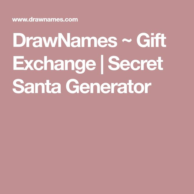 DrawNames ~ Gift Exchange | Secret Santa Generator