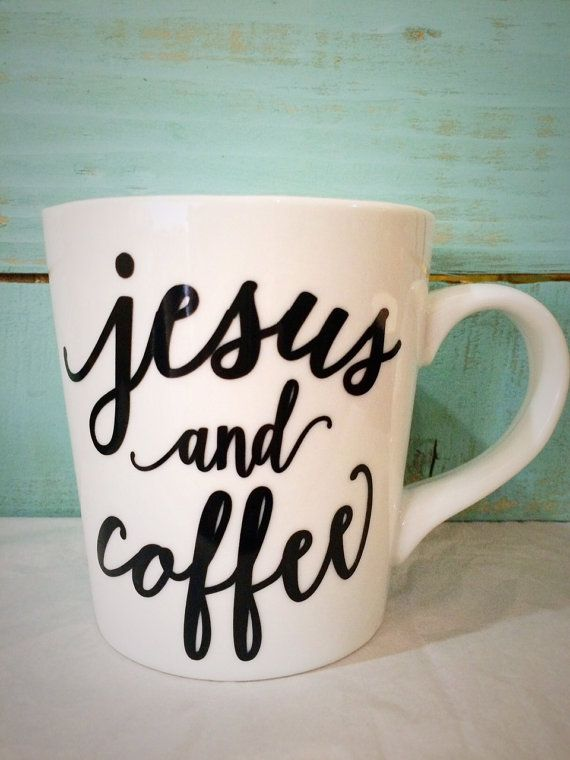 $12.99 16oz Jesus and Coffee Mug by CutsAndCreations on Etsy …