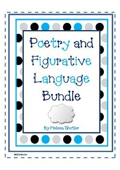 Poetry and Figurative Language BUNDLE- includes 39 pages of student activities- 12 poems to read and write, poetry teaching tips, six figurative language centers