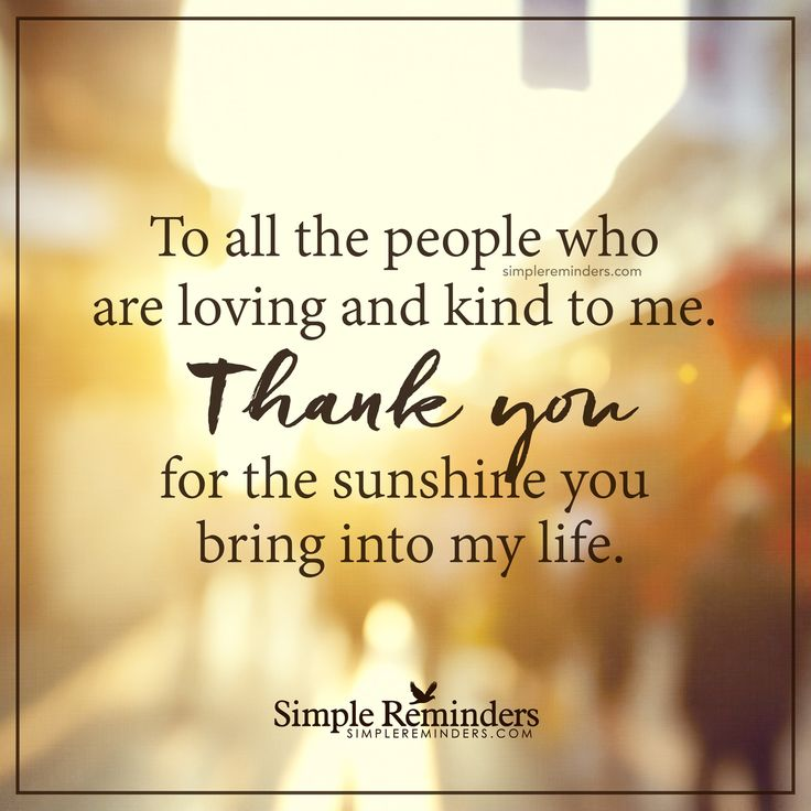 All About Friendship Quotes: Thank You For All The Kind People To All The People Who