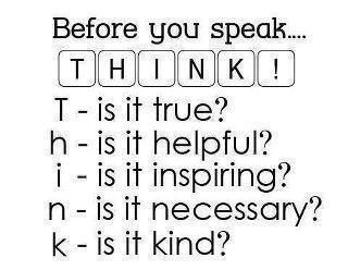 Be mindful of your words.