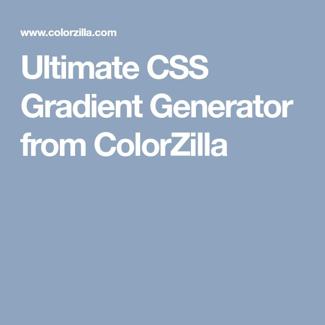 Ultimate CSS Gradient Generator from ColorZilla