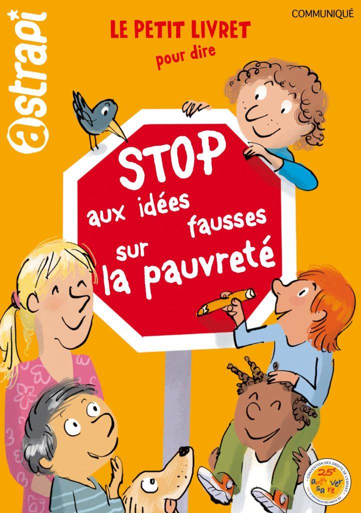Un livret destiné aux enfants pour dire stop aux idées fausses sur la pauvreté | ATD Quart Monde