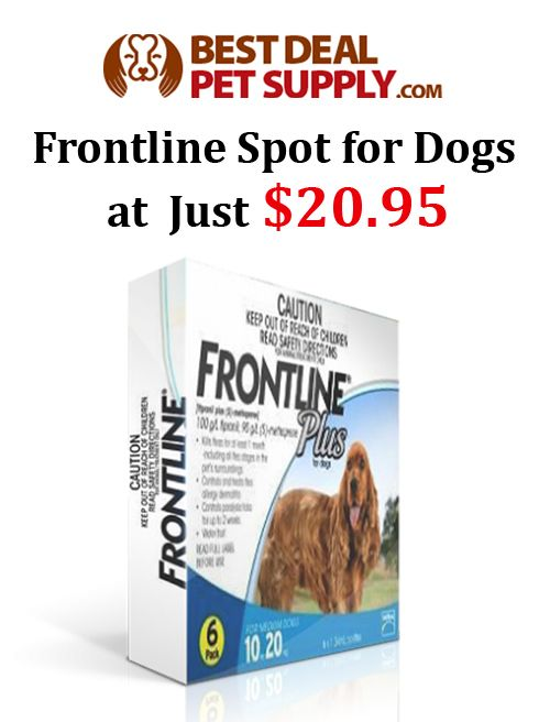 Purchase Frontline Spot for Dongs at just 20.95 from BestDealPetSupply.com. It is a convenient spot treatment for fast acting and long lasting treatment of fleas, ticks and chewing lice. This deal is currently activated on the site.  For more #Best Deal #Pet #Supply  #Coupon #Codes visit:  www.couponcutcode.com/coupons/frontline-spot-for-dogs-starting-just-at-20-95/