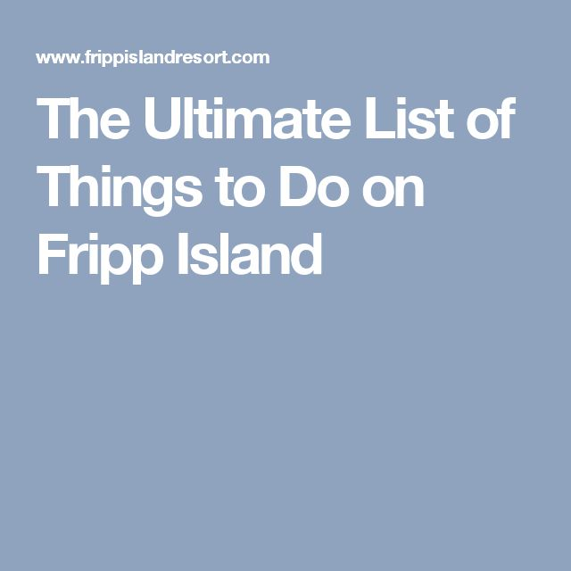 Things To Do In Fripp Island Sc