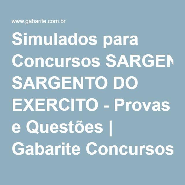 Simulados para Concursos SARGENTO DO EXERCITO - Provas e Questões   Gabarite Concursos