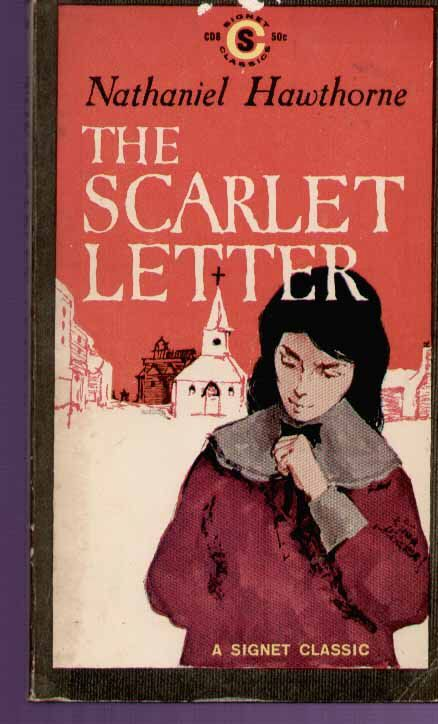 The Scarlet Letter; Nathaniel Hawthorne - 1974 - Hester ...
