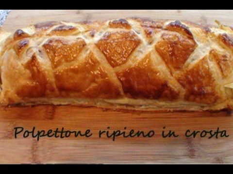 Polpettone ripieno in crosta (video ricetta passo per passo)