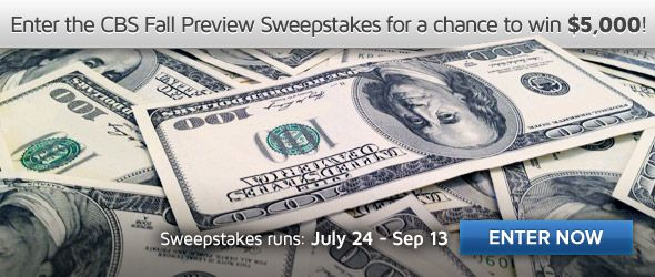 One entry Sweepstakes. July 24- September 14, 2013. Drawing on September 16,2013. 18+. cash prize.