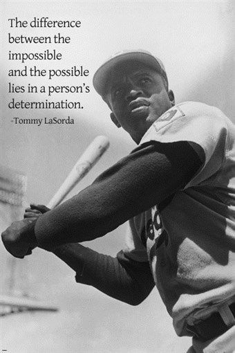 Jackie Robinson poster with LaSorda Quote 24X36 DETERMINATION baseball Brand New. 24x36 inches. Will ship in a tube. - Multiple item purchases are combined the next day and get a discount for domestic