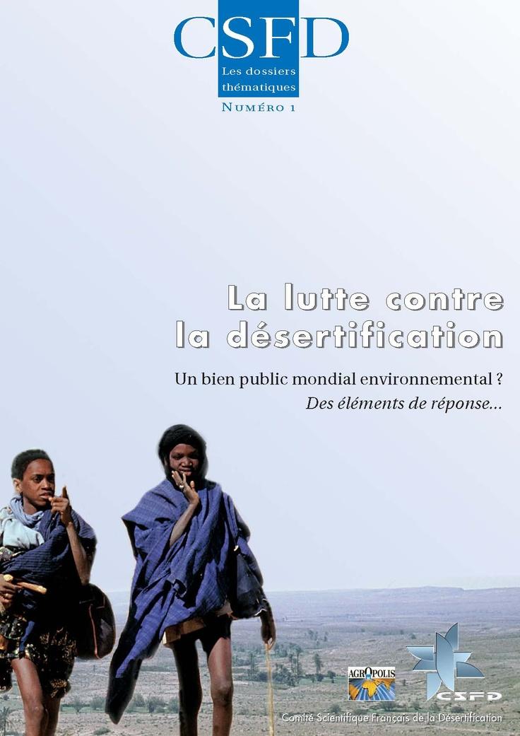 La lutte contre la désertification : un bien public mondial environnemental ? Des éléments de réponse… (M. Requier-Desjardins et P. Caron, janvier 2005)