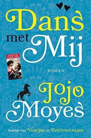 (2016) Dans met mij - Jojo Moyes