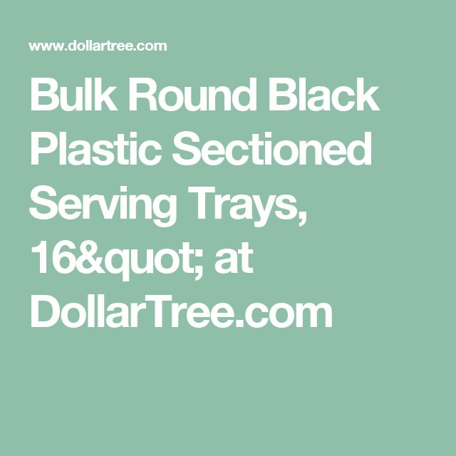 """Bulk Round Black Plastic Sectioned Serving Trays, 16"""" at DollarTree.com"""