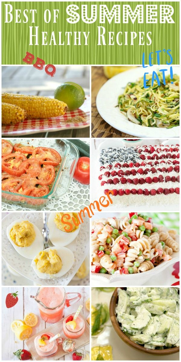 Best Healthy Summer Recipes - salads, drinks, cakes, dessert, appetizers, party food, deviled eggs, vegetarian and more