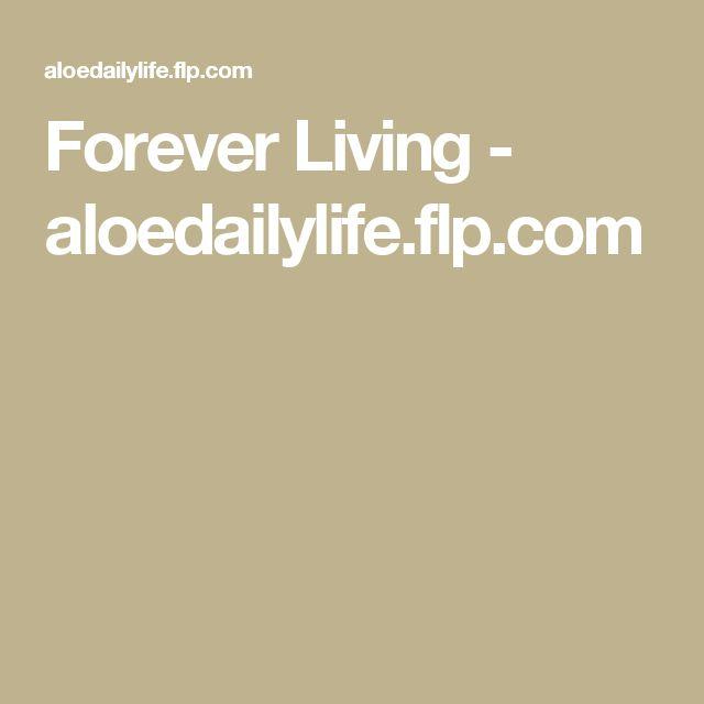 Forever Living          - aloedailylife.flp.com