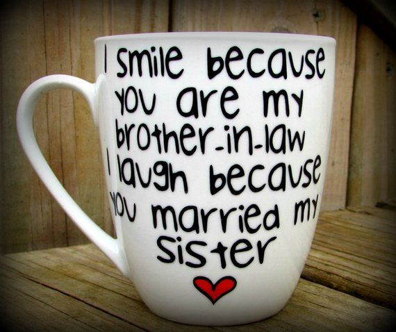 Brother In Law Gift For Him Personalized Mug Humor Funny Sister