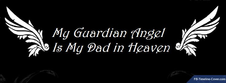 dad guardian angel quotes - photo #4