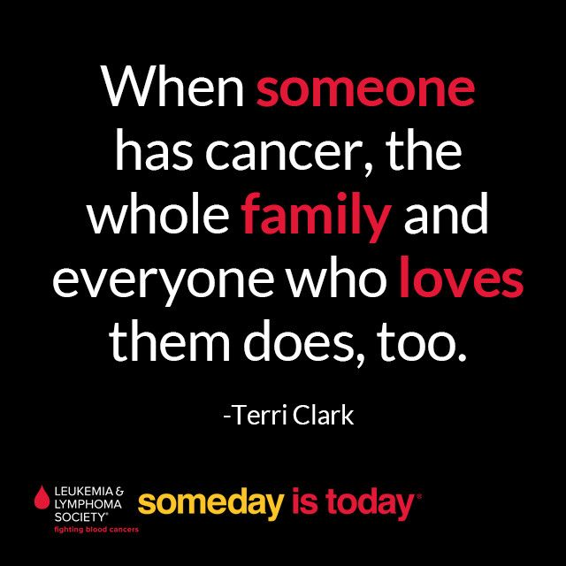 """When someone has cancer, the whole family and everyone who loves them does to. ~ Terri Clark  For all our caregivers this National #FamilyCaregiversMonth!"