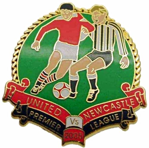 United v Newcastle Premier Match Metal Badge 2004-2005