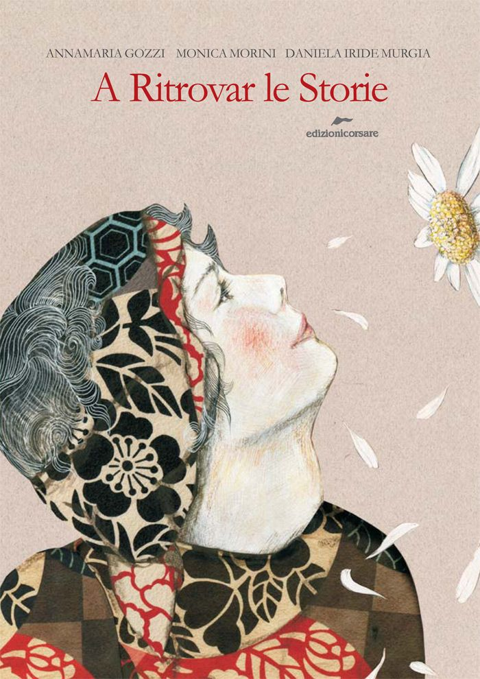 A ritrovar le storie - #copertinedaincanto di Maria Antonietta Monti