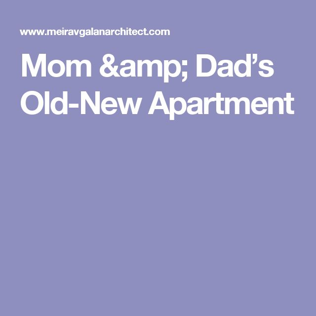 Mom & Dad's Old-New Apartment