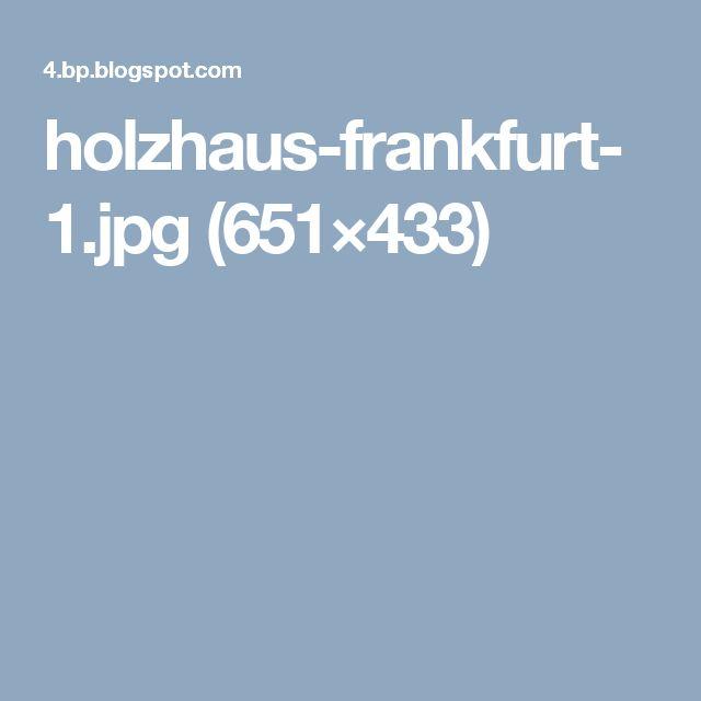 holzhaus-frankfurt-1.jpg (651×433)