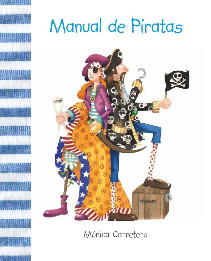 Manual de Piratas  Los Piratas son aventureros, osados, intrépidos, valientes... Si abres este Manual descubrirás si estás preparado para ser un gran Pirata.