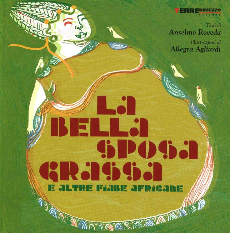 La bella sposa grassa (Terre di Mezzo, 2006)