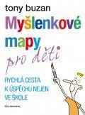Myšlenkové mapy pro děti | Knihy.cpress.cz