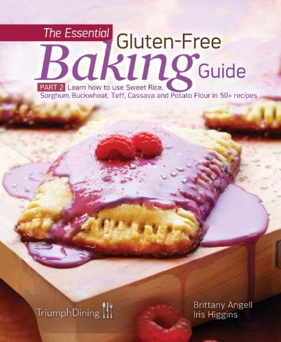The Essential Gluten-Free Baking Guide Part 2 $16.95