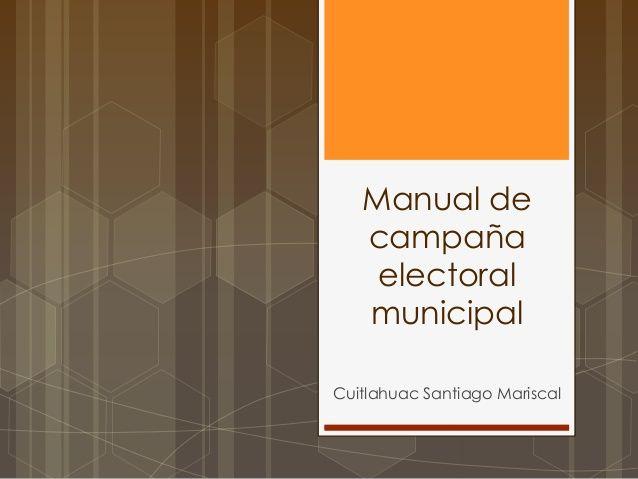 Manual de campaña electoral municipal