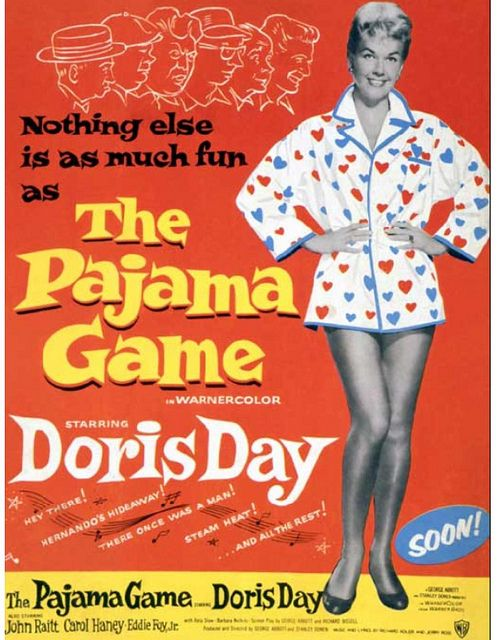 """I would love to see a liver performance. The Pajama Game (1957) Things heat up at the Sleep Tite Pajama Factory when feisty Babe gets tough with the management -- and sweet on the new superintendent. As Babe battles for a 7.5-cent raise, the cast belts out tunes like """"Steam Heat"""" and """"Hernando's Hideaway.""""  Doris Day, John Raitt, Carol Haney...Comedy"""
