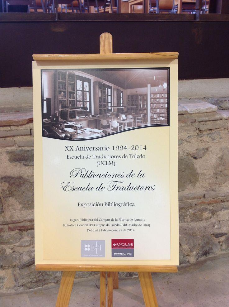 Exposición XX aniversario Escuela de Traductores