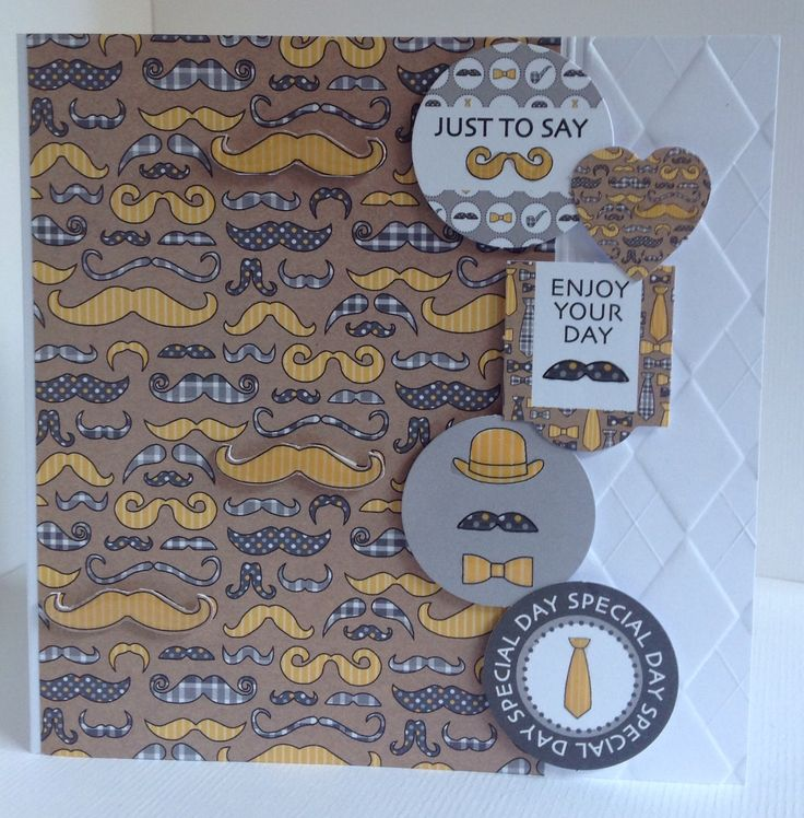 Card designed by Julie Hickey using Suits You Sir 6x6 paper pad, die cuts and template. Lots of sentiments down edge of embossed card blank. Perfect for a male friend.