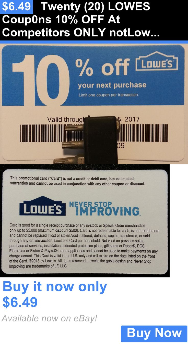 Coupons: Twenty (20) Lowes Coup0ns 10% Off At Competitors Only Notlowes Exp May 15 2017 BUY IT NOW ONLY: $6.49
