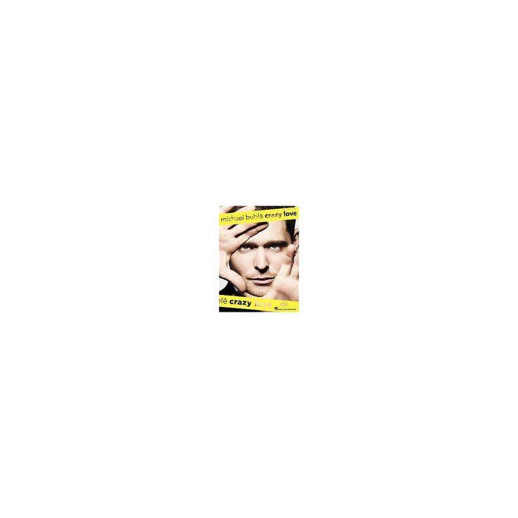 Michael Buble : Crazy Love (Paperback)