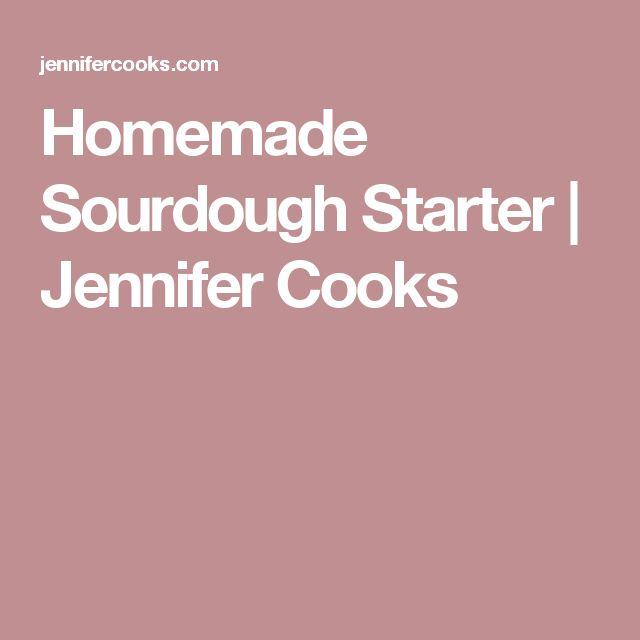 Homemade Sourdough Starter | Jennifer Cooks