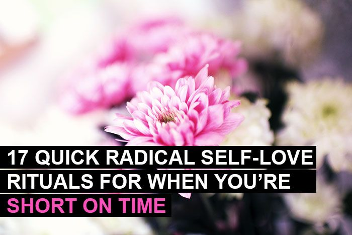 17 Quick Radical Self-Love Rituals for When You're Short on Time! | Jessica Says