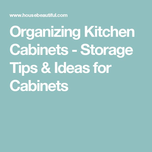 How To Organize Your Kitchen Cabinets: Best 25+ Organizing Kitchen Cabinets Ideas Only On