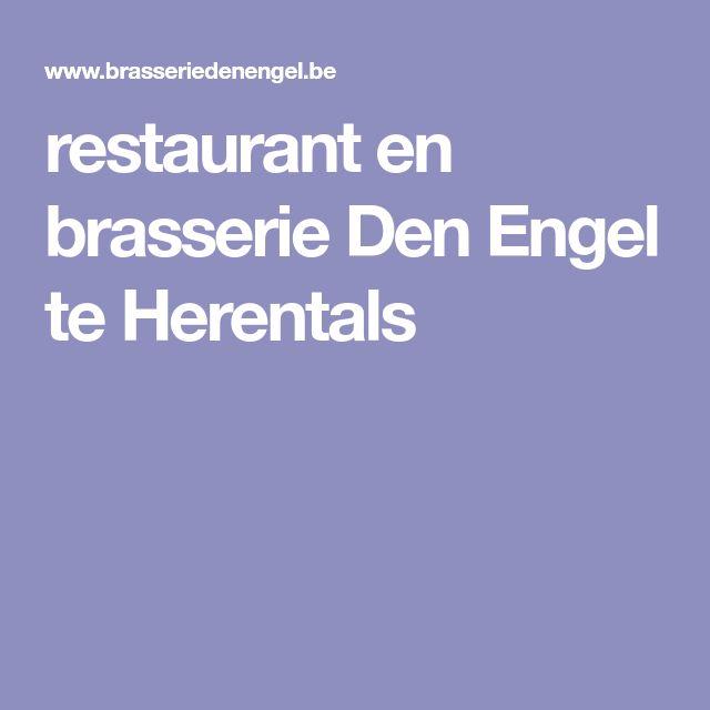 restaurant en brasserie Den Engel te Herentals