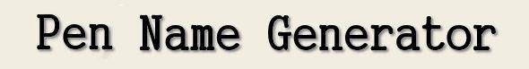 Pen Name Generator