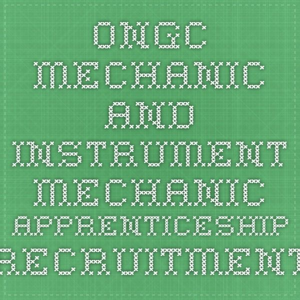 ONGC Mechanic and Instrument Mechanic Apprenticeship Recruitment 2015-16