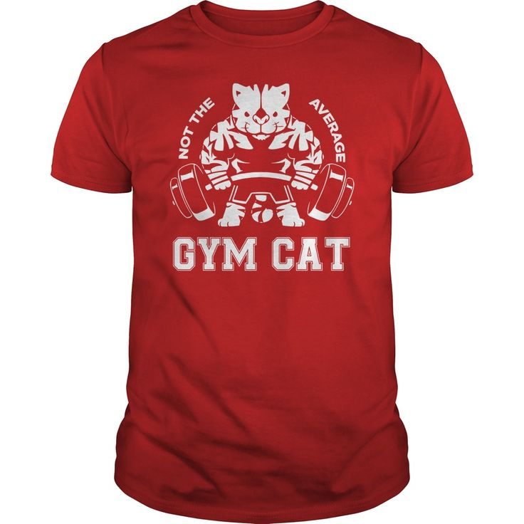 Not the average GYM CAT. Funny, Cute, Clever Cat and Kitten Quotes, Sayings, T-Shirts, Hoodies, Tees, Clothing, Coffee Mugs, Gifts.