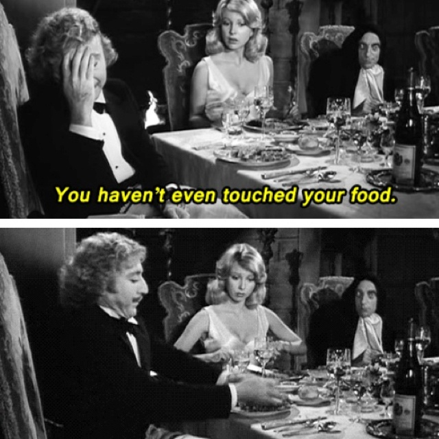 """...THERE I TOUCHED IT!"" -- from movie YOUNG FRANKENSTEIN"