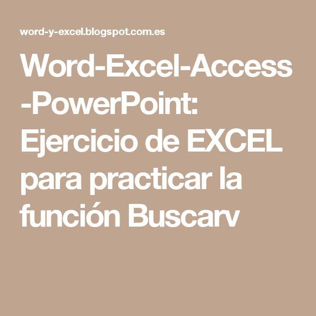 Word-Excel-Access-PowerPoint: Ejercicio de EXCEL para practicar la función Buscarv