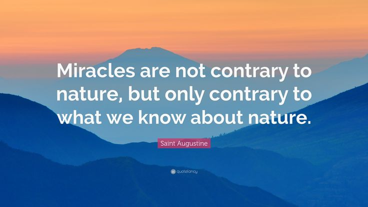 Imagini pentru miracles are not contrary to nature