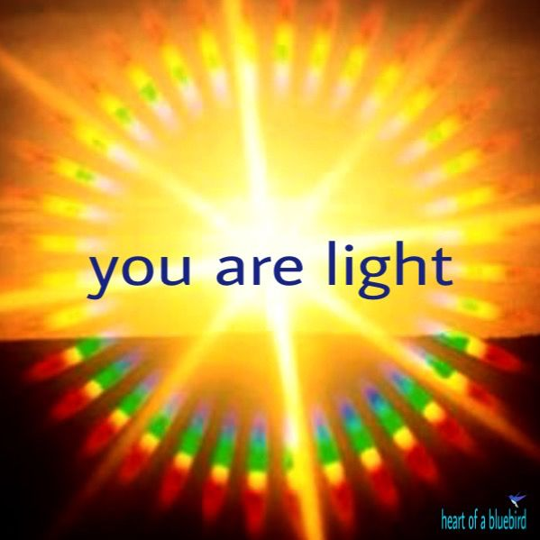 you are light ...