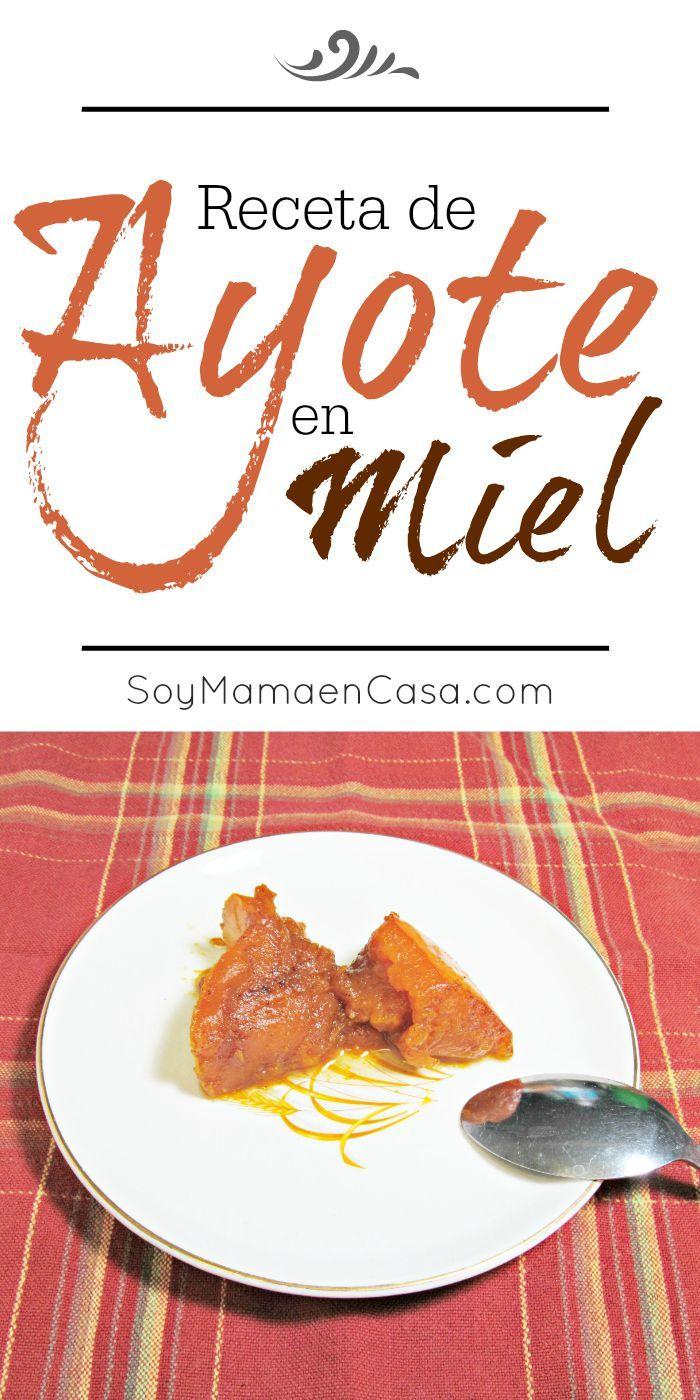 Cómo hacer un rico #Ayote en #Miel, un platillo muy popular en la cocina #hondureña. Sencillo de preparar y muy económico #Honduras #postres #recetas #calabaza #Otoño
