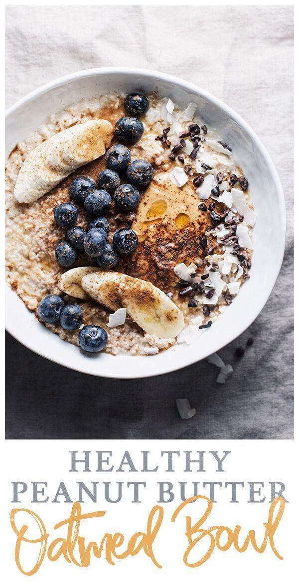 Healthy Peanut Butter Oatmeal Bowl A Simple Palate Recipe Healthy Oatmeal Recipes Healthy Oatmeal Breakfast Breakfast Bowls