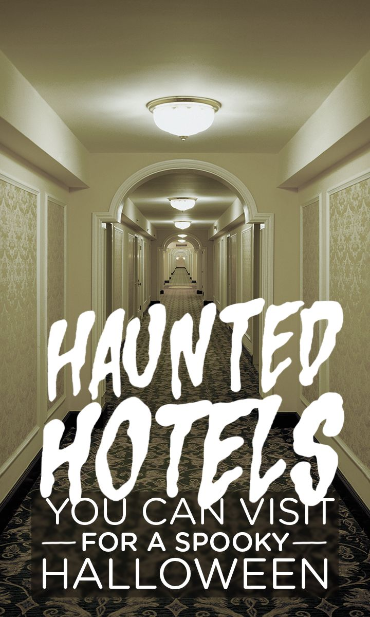 These hotels across America are known for the ghosts and ghouls that call its walls home
